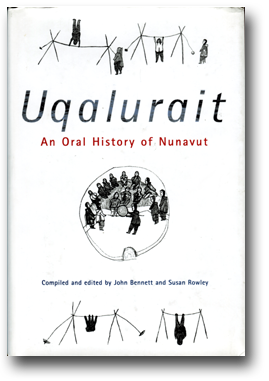Uqalurait, An oral History of Nunavut