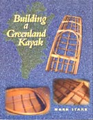 'Building a Greenland Kayak' av Mark Starr